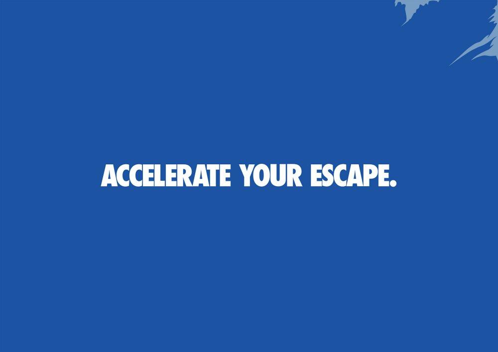 accelerate your escape
