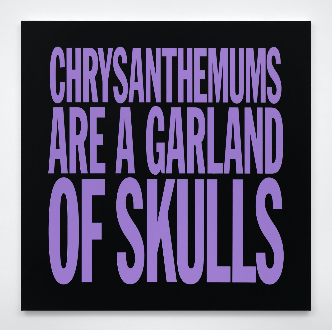 CHRYSANTHEMUMS ARE A GARLAND OF SKULLS
