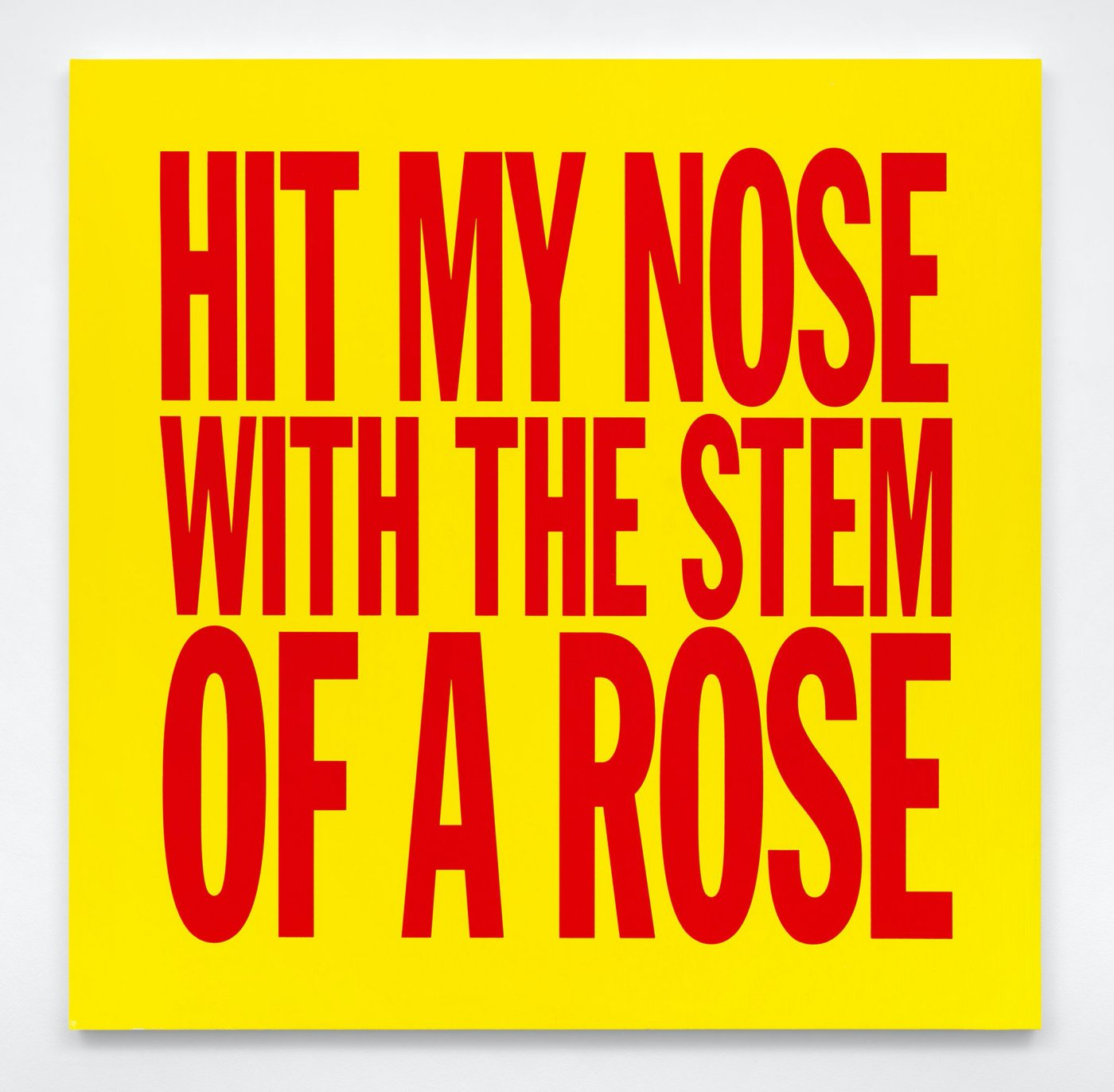 HIT MY NOSE WITH THE STEM OF A ROSE