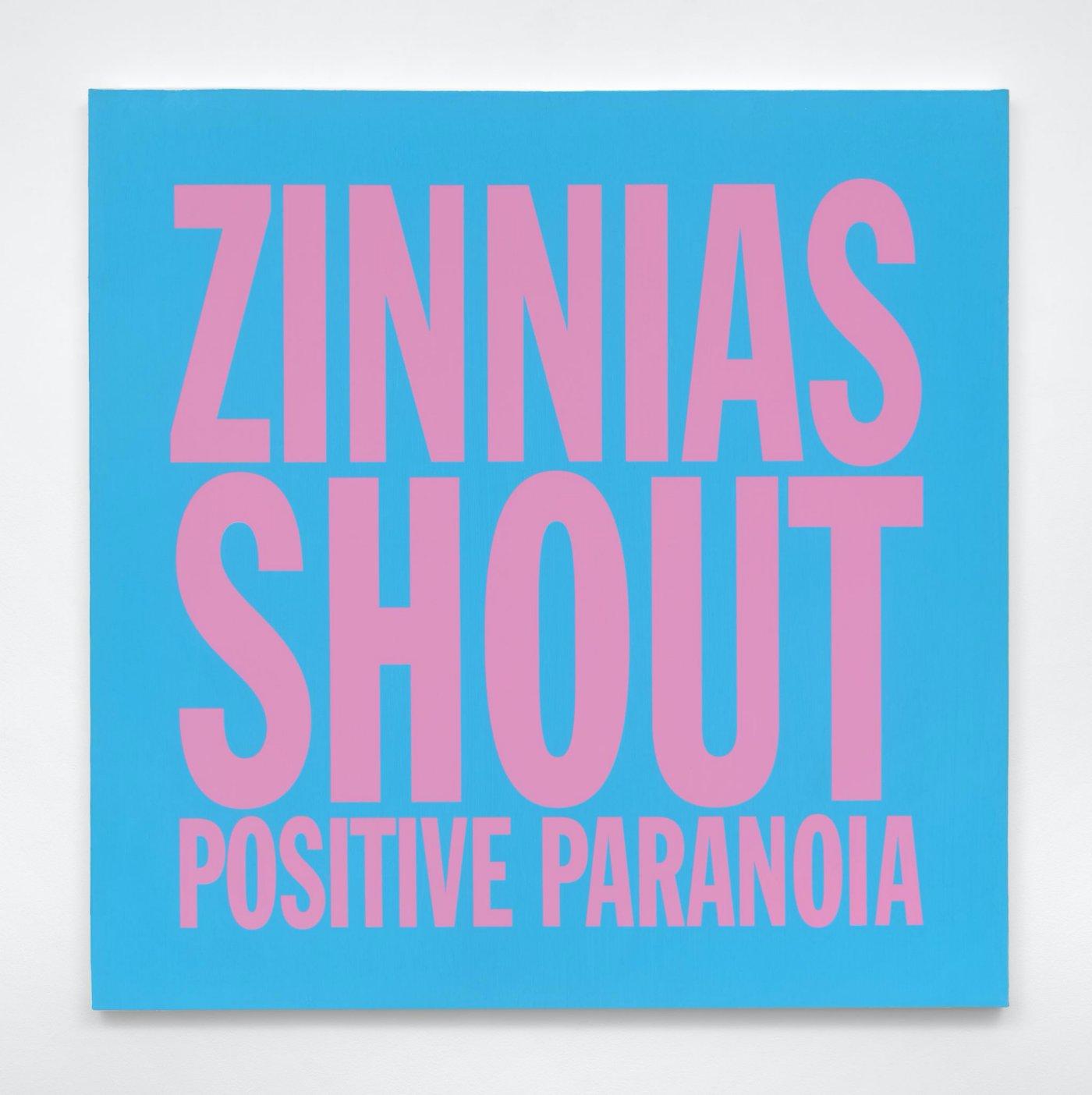 ZINNIAS SHOUT POSITIVE PARANOIA